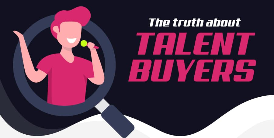 The Truth About Talent Buyers